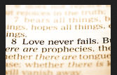 Love Never Fails scripture
